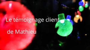 Lumières de fête pour le témoignage client de Mathieu